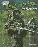 Marine Force Recon in Action (Special Ops)