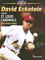 David Eckstein and the St. Louis Cardinals (World Series Superstars)