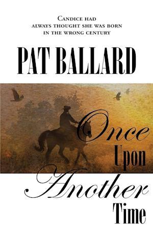 Bog, hæftet Once Upon Another Time af Pat Ballard