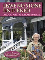 Leave No Stone Unturned af Jeanne Glidewell