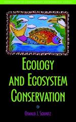 Ecology and Ecosystem Conservation (Foundations Contemporary Environmental Studies)