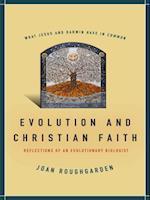 Evolution and Christian Faith af Joan Roughgarden
