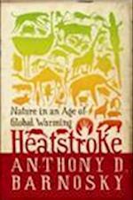 Heatstroke af Anthony D. Barnosky