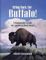 Bring Back the Buffalo! af Ernest Callenbach