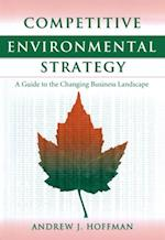 Competitive Environmental Strategy af Andrew J Hoffman