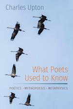 What Poets Used to Know