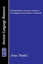 Fundamentals of Sumerian Grammar/Grundzuge Der Sumerischen Grammatik af Arno Poebel