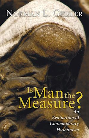 Is Man the Measure?