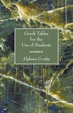 Greek Tables for the Use of Students af Alpheus Crosby