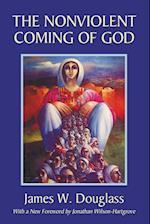 The Nonviolent Coming of God af James W. Douglass
