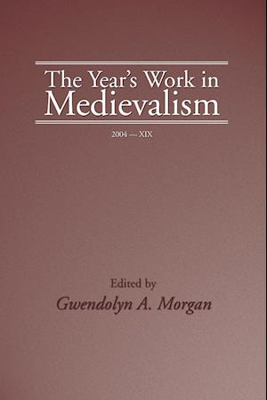 Bog, paperback The Year's Work in Medievalism, 2004 af Gwendolyn Morgan