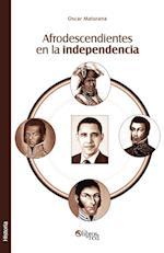 Afrodescendientes En La Independencia