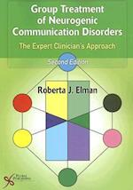 Group Treatment of Neurogenic Communication Disorders