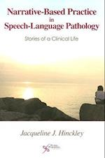 Narrative-based Practice in Speech Language Pathology