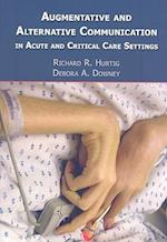 Augmentative and Alternative Communication in Acute and Critical Care Settings