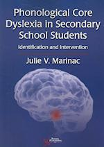 Phonological Core Dyslexia in Secondary School Students
