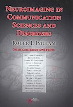 Neuroimaging in Communication Sciences and Disorders