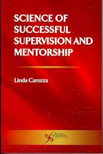 Science of Successful Supervision and Mentorship