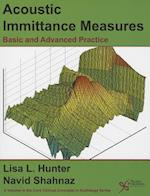Acoustic Immittance Measures (Core Clinical Concepts in Audiology)