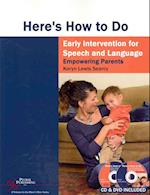 Here's How to Do Early Intervention for Speech and Language (Here's How)