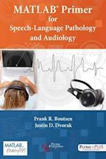 Matlab Primer for Speech-Language Pathology and Audiology