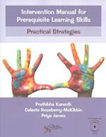 Intervention Manual for Prerequisite Learning Skills (Comprehensive Intervention for Children With Developmental Delays and Disorders Practical Strategies)