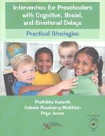 Intervention for Preschoolers with Cognitive, Social, and Emotional Delays