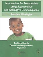 Intervention for Preschoolers Using Augmentative and Alternative Communication
