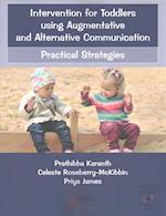 Intervention for Toddlers Using Augmentative and Alternative Communication