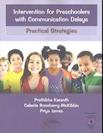 Intervention for Preschoolers with Communication Delays