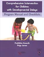 Comprehensive Intervention for Children With Developmental Delays and Disorders