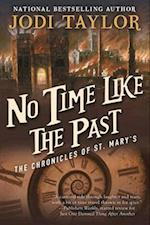 No Time Like the Past (The Chronicles of St Marys, nr. 5)