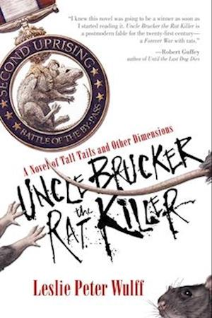 Bog, paperback Uncle Brucker the Rat Killer af Leslie Peter Wulff