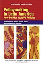 Policymaking in Latin America - How Politics Shapes Politics (OLACAR) (David Rockefeller/ Inter-American Development Bank S)