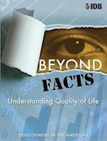 Beyond Facts - Understanding Quality of Life, Development in the Americas 2009 (David Rockefeller/ Inter-American Development Bank S)