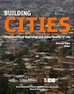 Building Cities - Neighbourhood Upgrading and Urban Quality of Life