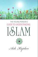 Young Person's Guide to Understanding Islam