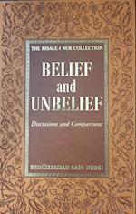 Belief & Unbelief (The Risale–i Nur Collection)