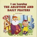 I am Learning the Ablution and Daily Prayers