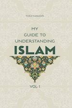 My Guide to Understanding Islam