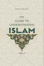 My Guide to Understanding Islam