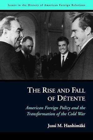 The Rise and Fall of Detente