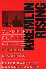 Kremlin Rising af Peter Baker