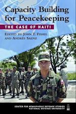 Capacity Building for Peacekeeping af John T. Fishel