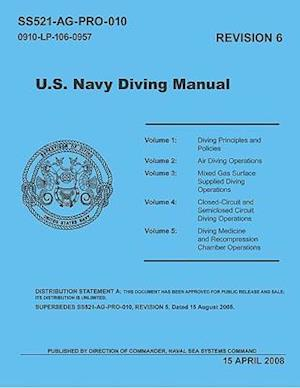 United States Navy Diving Manual, Revision 6 (5 Volumes)