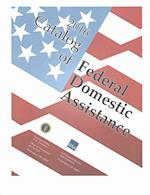 Catalog of Federal Domestic Assistance 2016 (CATALOG OF FEDERAL DOMESTIC ASSISTANCE)