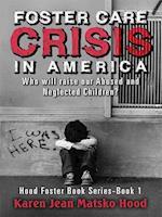 Foster Care Crisis in America
