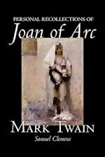 Personal Recollections of Joan of Arc af Samuel Clemens, Mark Twain
