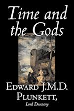 Time and the Gods af Lord Dunsany, Edward J. M. D. Plunkett