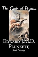 The Gods of Pegana af Lord Dunsany, Edward J. M. D. Plunkett